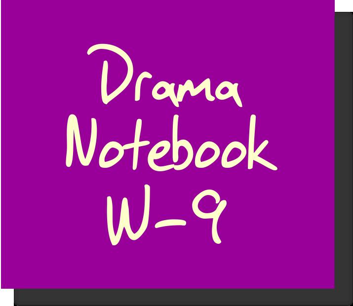 Drama Notebook W-9