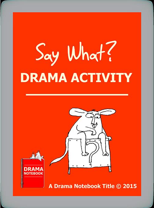Drama Activity-Say What