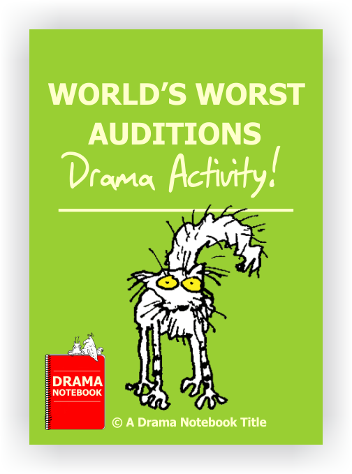 Drama Activity-World's Worst Auditions