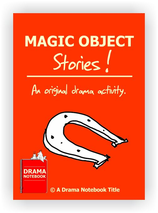 Drama Activity-Magical Object Stories