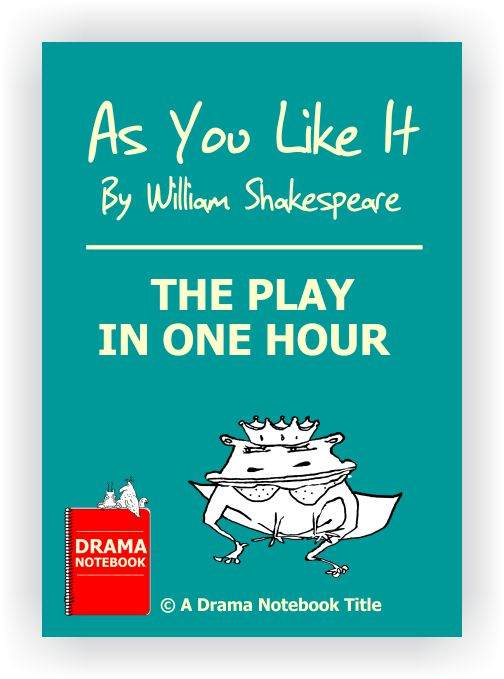 Short Shakespeare Script - As You Like It - One Hour