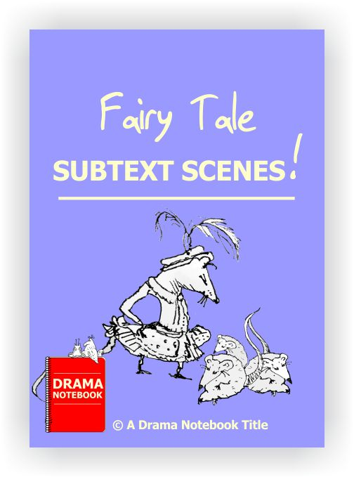 Drama Lesson Plan-Fairy Tale Subtext Scenes