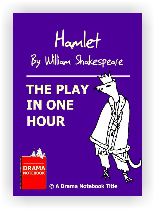 Abbreviated Shakespeare Scripts for Schools-Hamlet One Hour