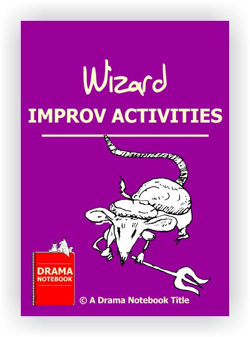 Wizard Improv Activities