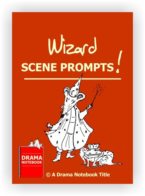 Wizard Drama Activity-Scene Prompts