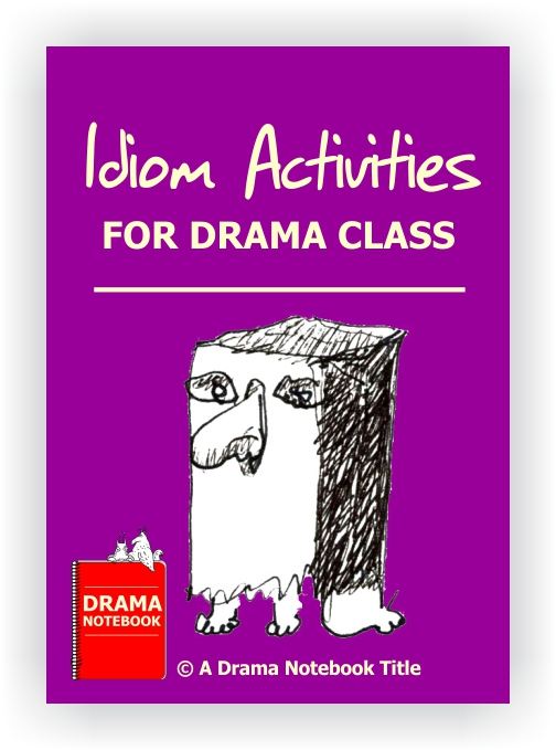 Drama Activity-Idiom Activities