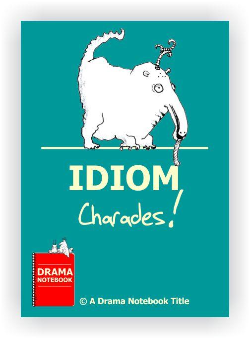 Idiom Charades