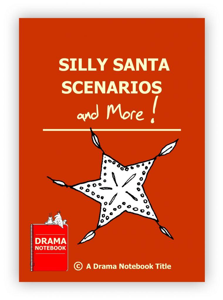 Silly Santa Scenarios and More