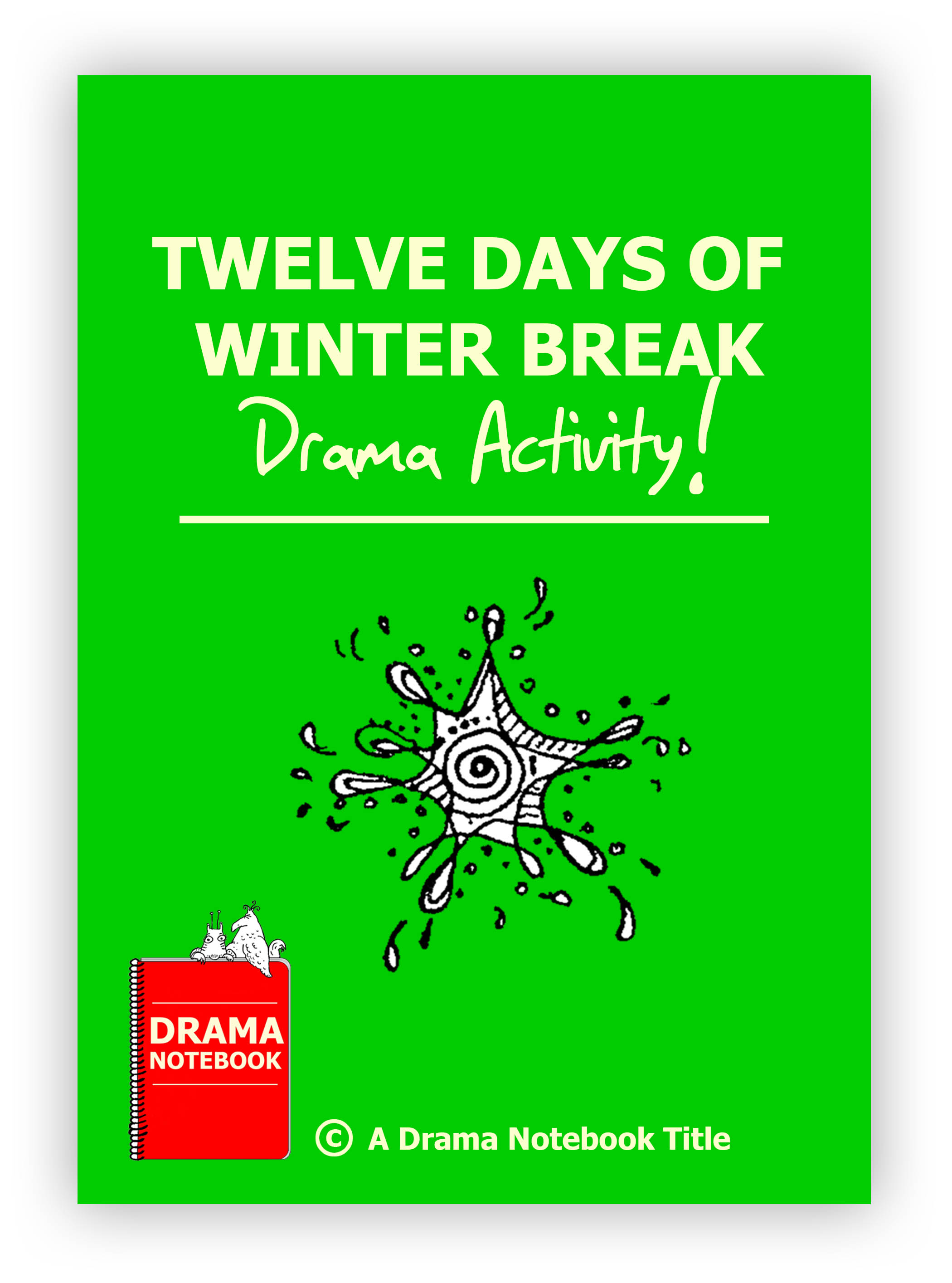 Twelve Days of Winter Break