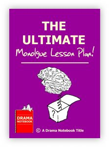 DN Ultimate Monologue Lesson Plan