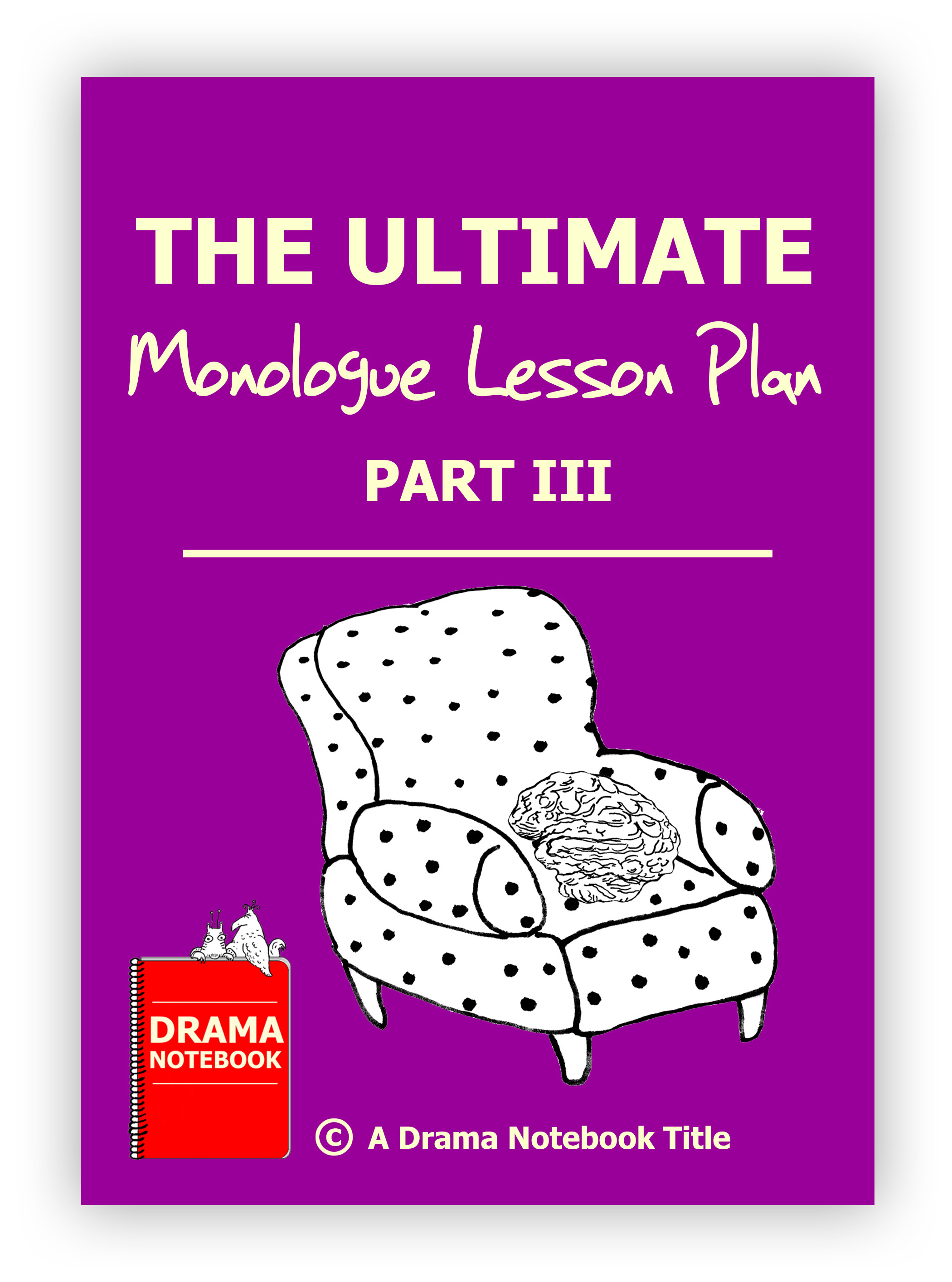 Ultimate Monologue Lesson Plan Part Three