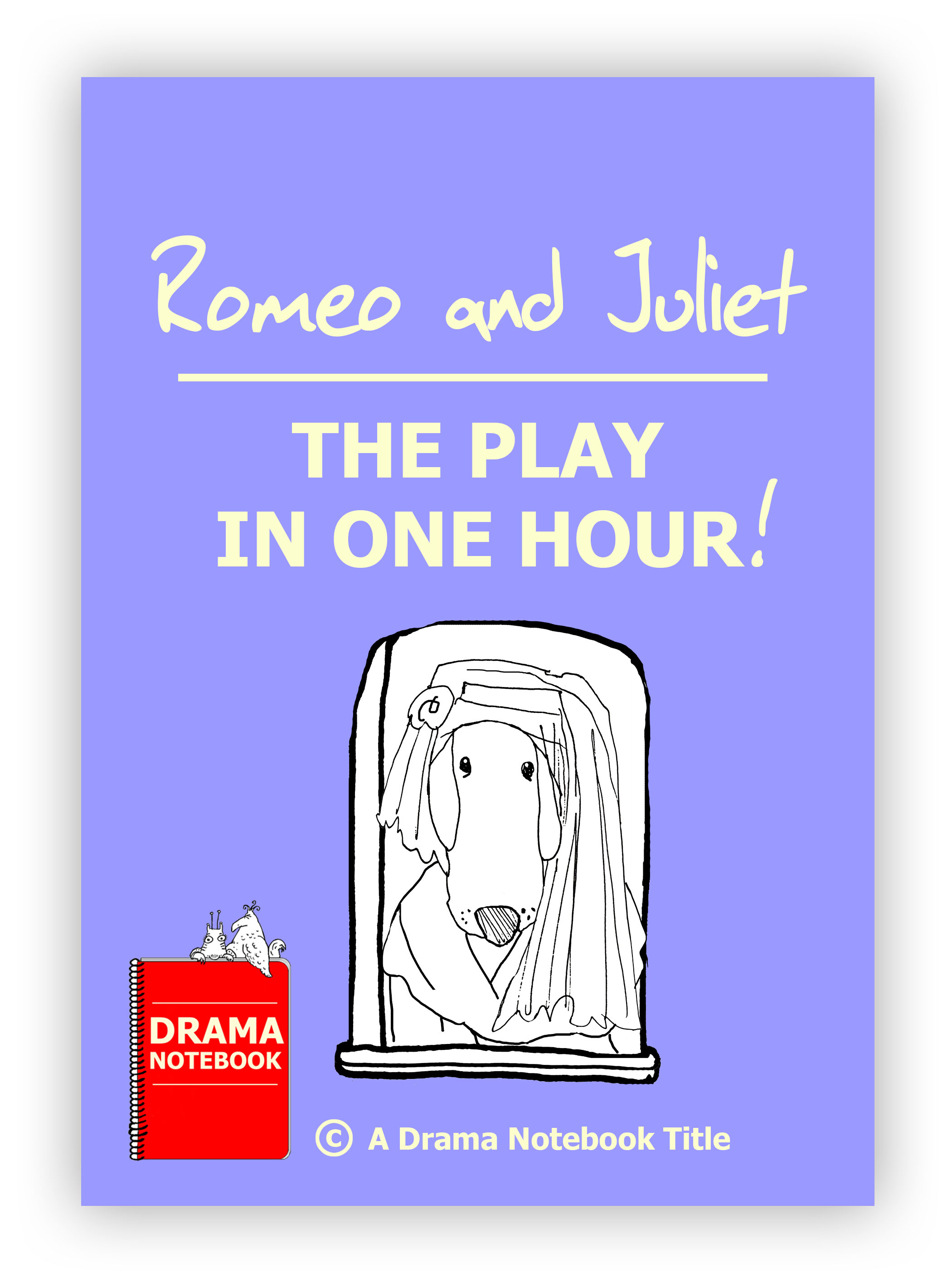 Romeo and Juliet in One Hour