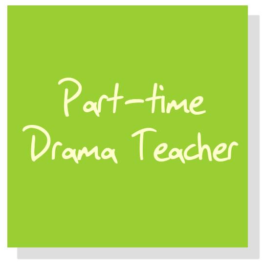Part-Time Drama Teacher