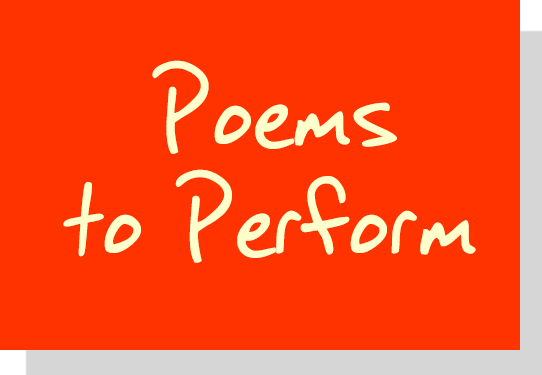 Poems to Perform in Schools