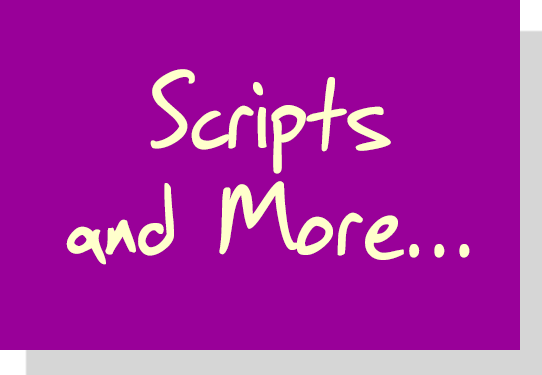Scripts and More