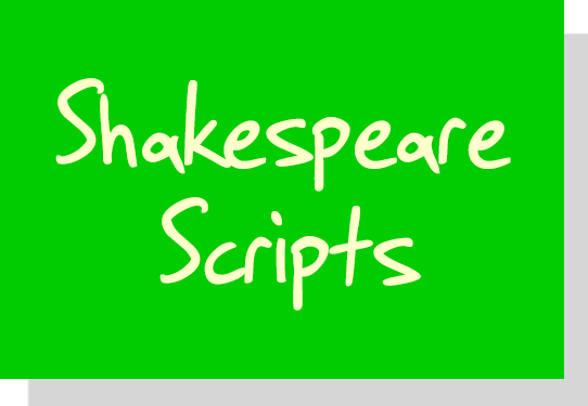 Shakespeare Scripts