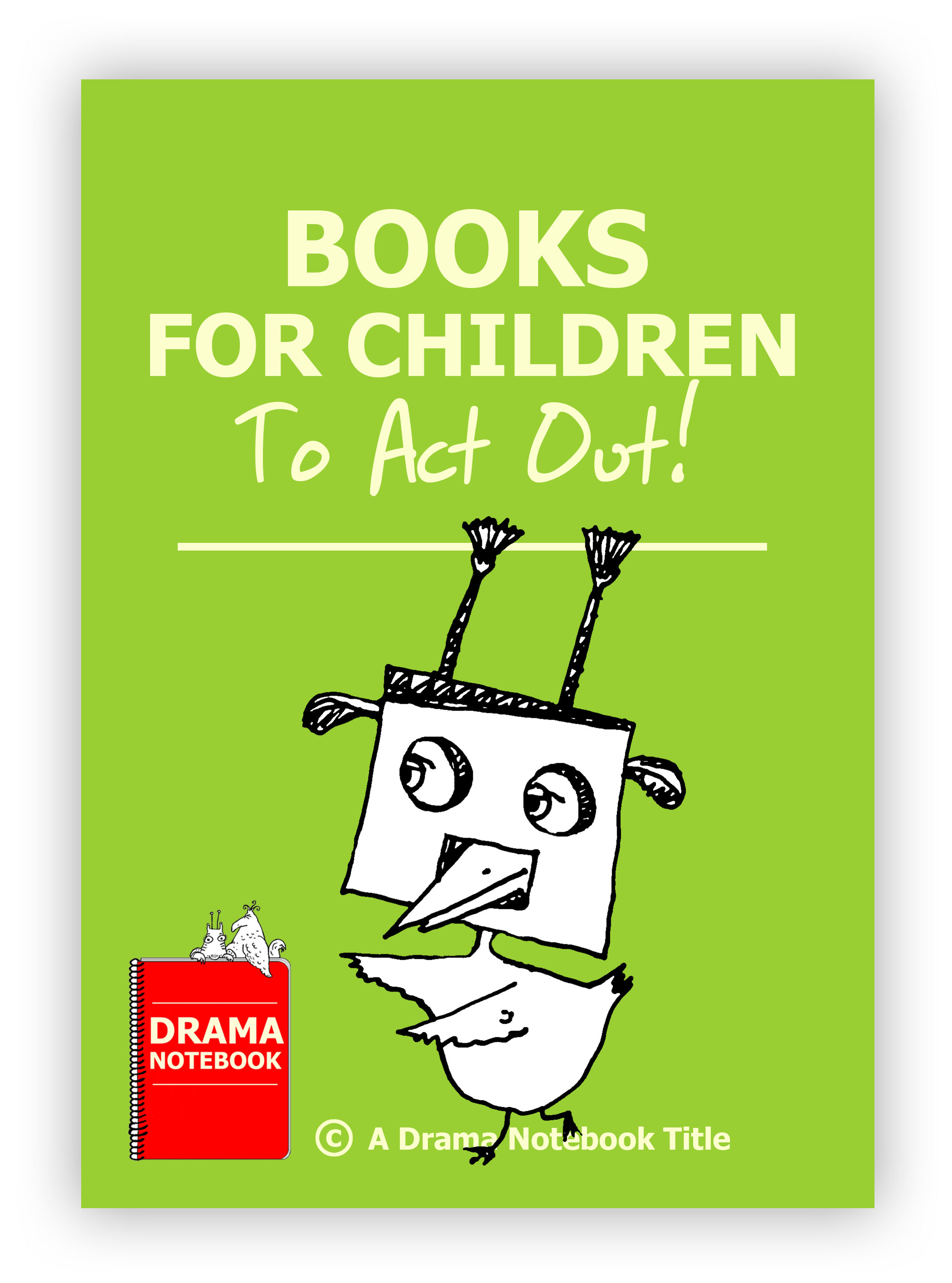 Books for Children to Act Out in Drama Class