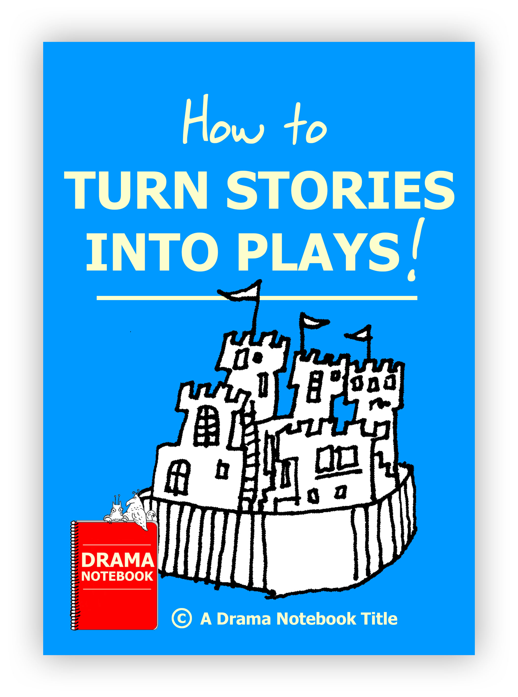 How to Turn Stories into Plays for Drama Class