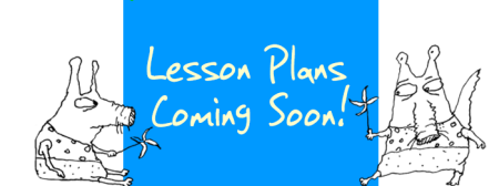 Lesson Plans Coming Soon