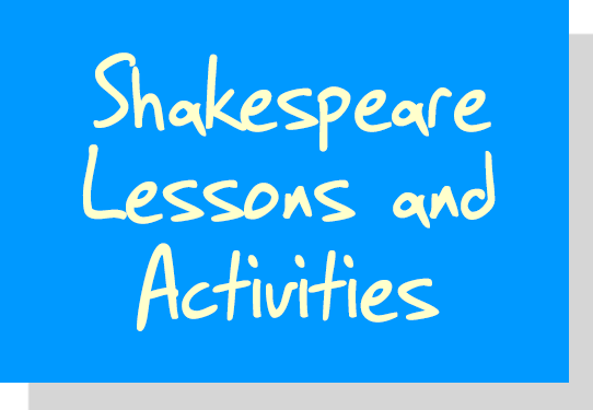 Shakespeare Lessons and Activities for Schools