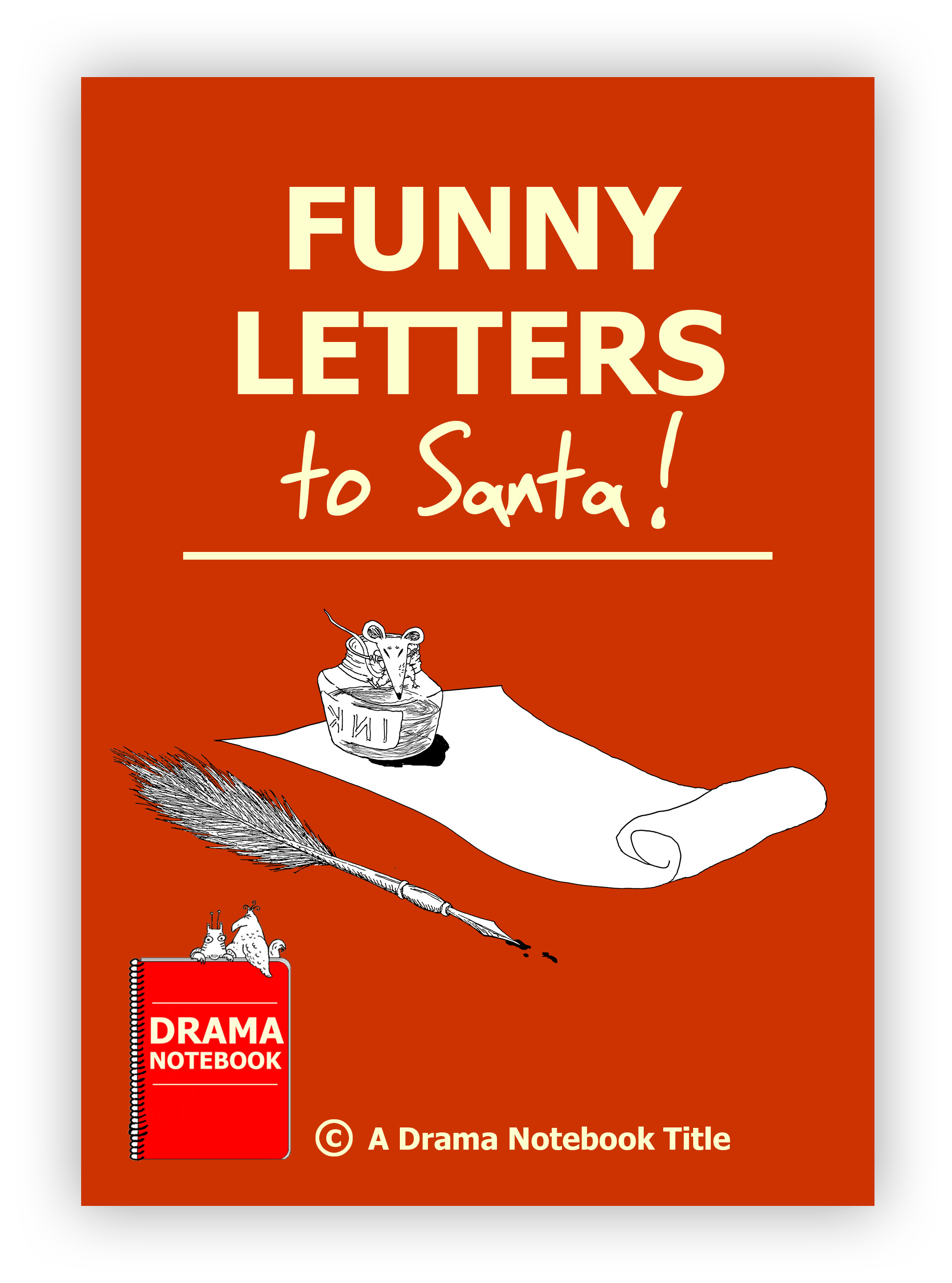 Funny Letters To Santa  Drama Notebook