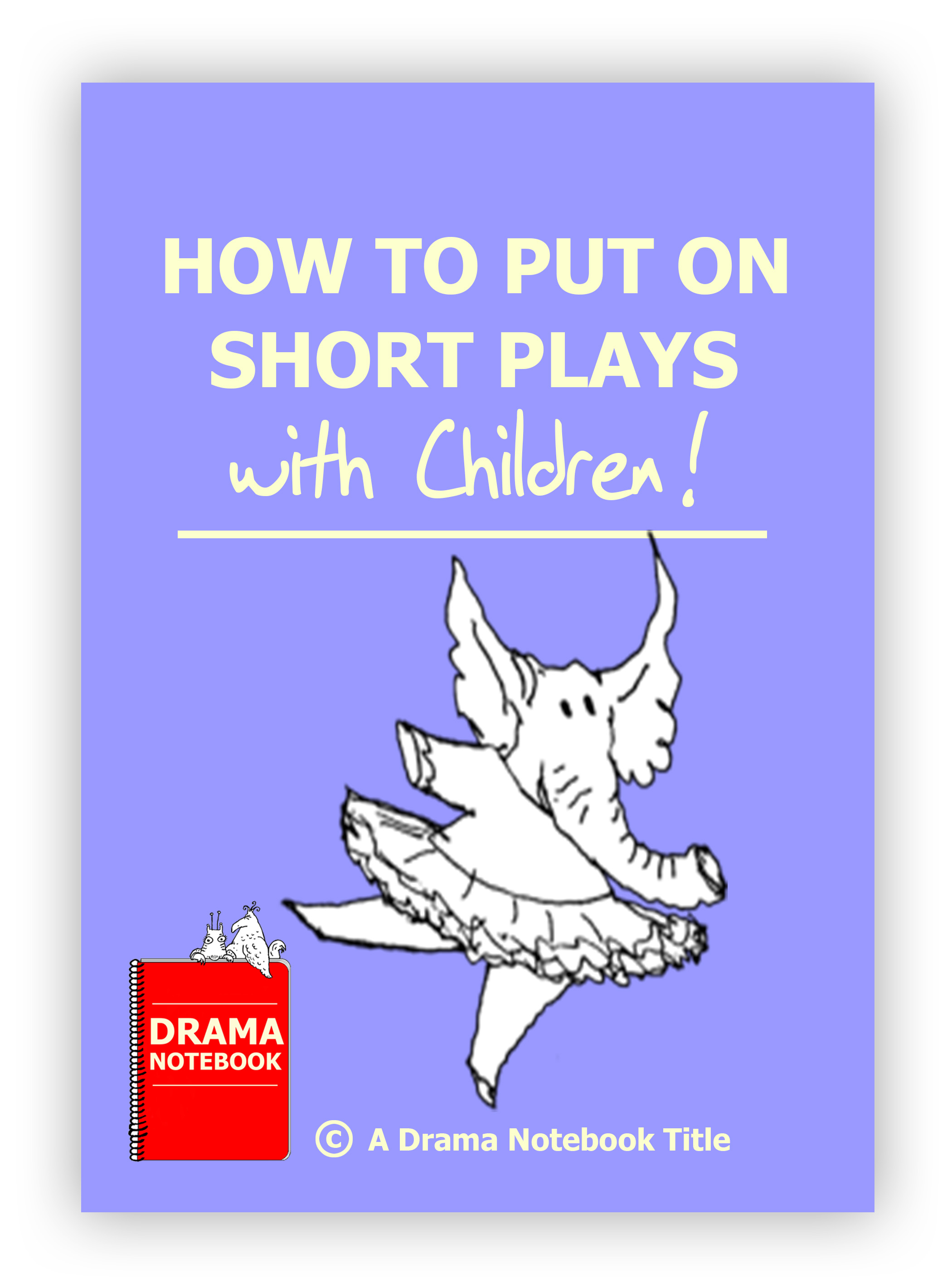 How To Put On Short Plays in Schools