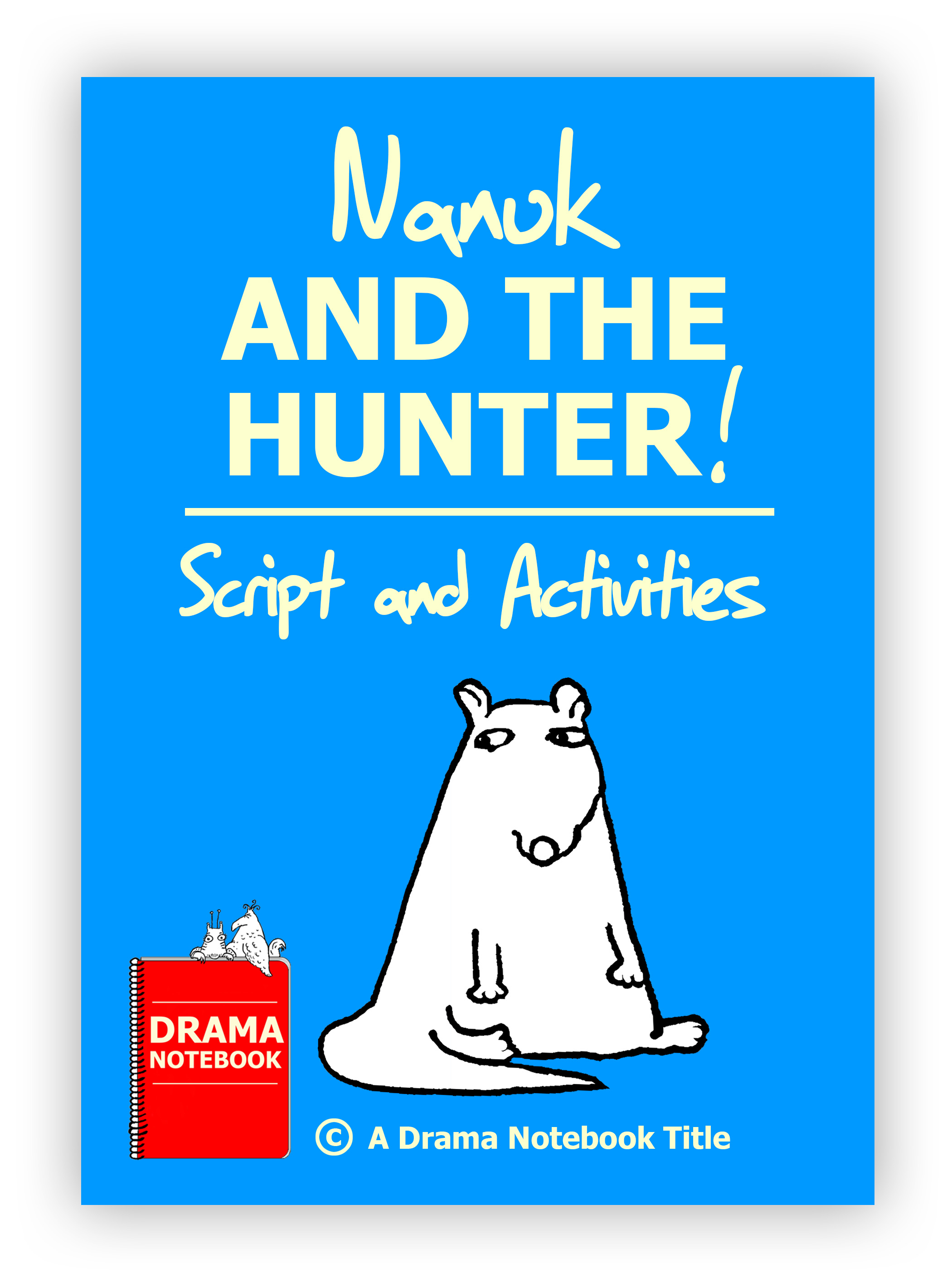 Nanuk And The Hunter Script