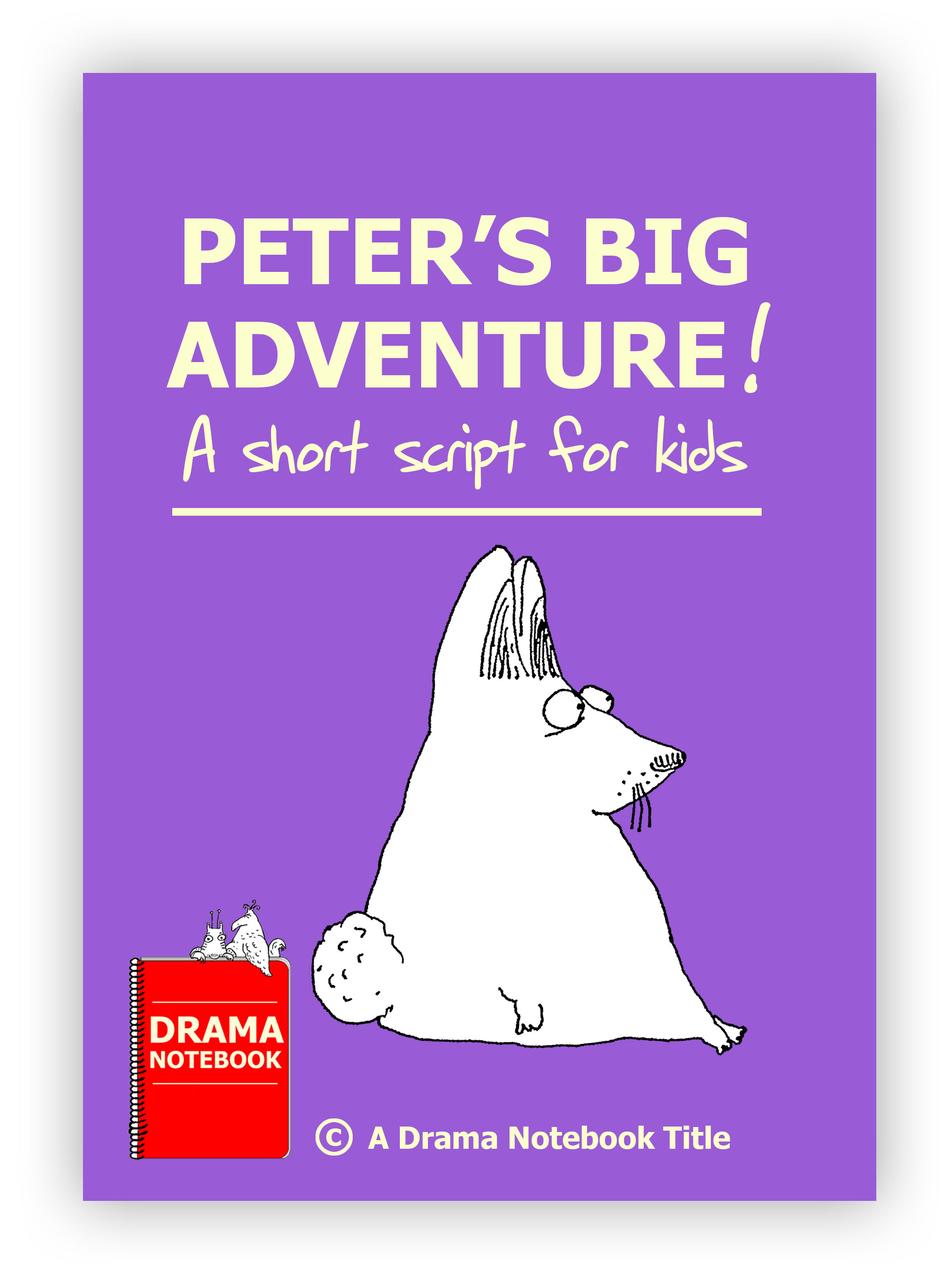 Peter's Big Adventure Royalty-free Play Script for Schools-
