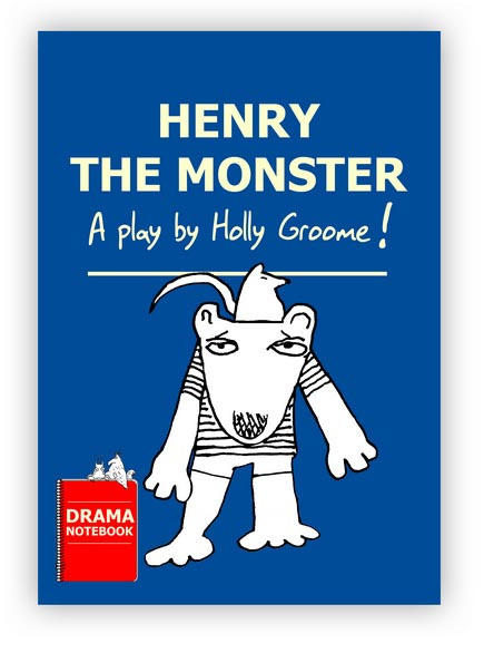 Royalty-free Play Script for Schools-Henry the Monster