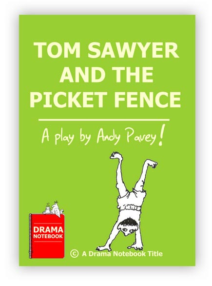 Tom Sawyer and the Picket Fence Royalty-free Play Script for Schools-