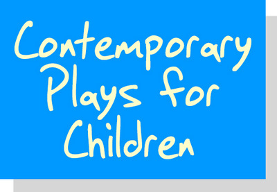 Scripts Library Contemporary Plays for Children