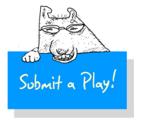 Scripts How it Works Submit a Play