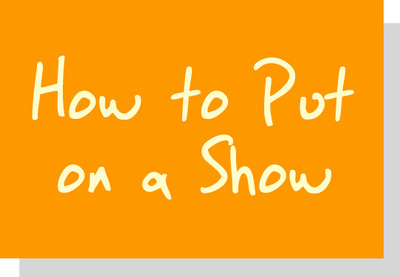 Play Scripts for Schools-How to put on a Show