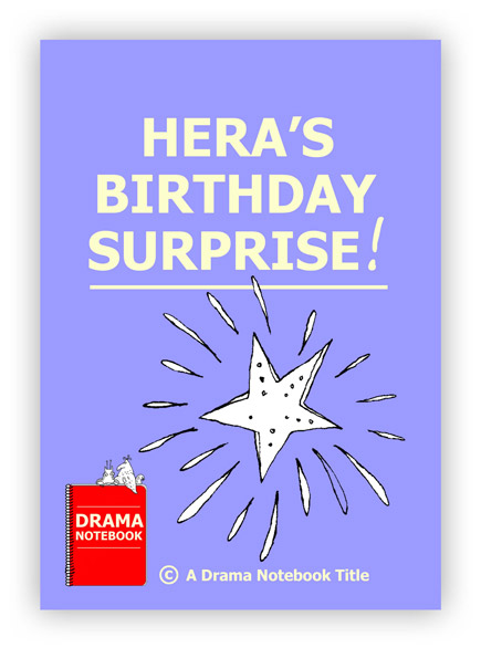 Royalty-free Play Script for Schools-Hera's Birthday Surprise