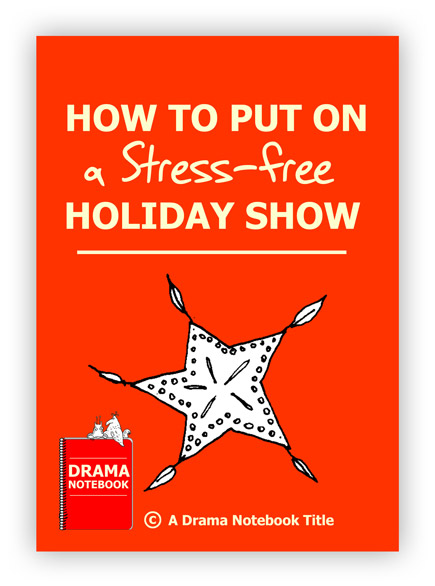 How to Put on a Stress-free Holiday Show for Schools