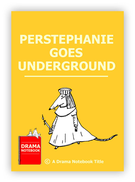 Royalty-free Play Script for Schools-Perstephanie Goes Underground