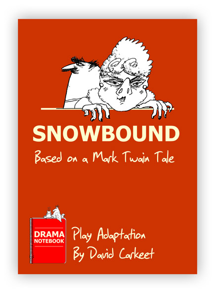 Snowbound Mark Twain Royalty-free Play Script for Schools