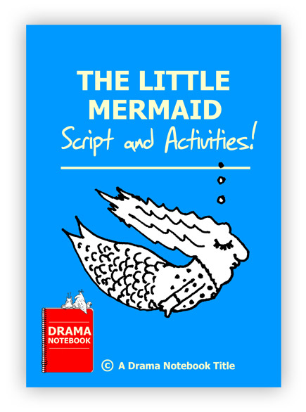 The Little Mermaid Royalty-free Play Script for Schools