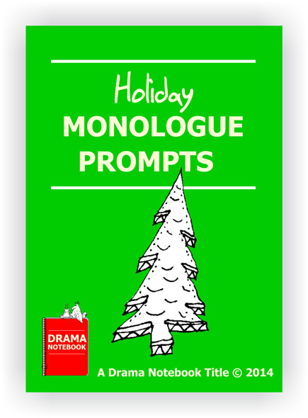 20 holiday monologue prompts