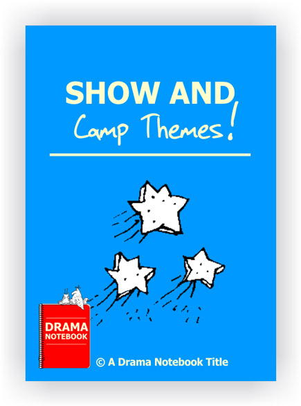 Show and Camp Themes