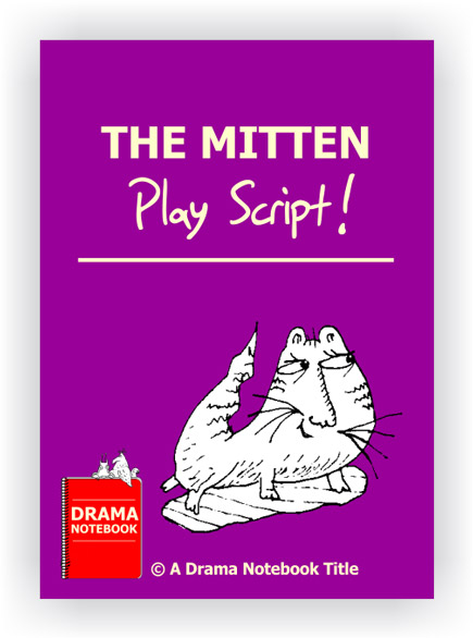 The Mitten Royalty-free Play Script for Schools