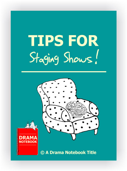 Tips for Staging Shows