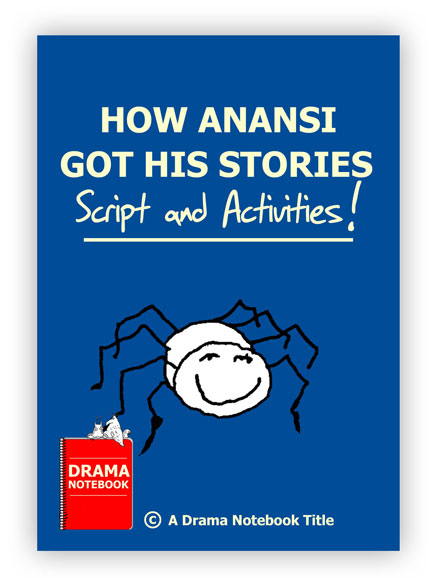 How Anansi Got His Stories
