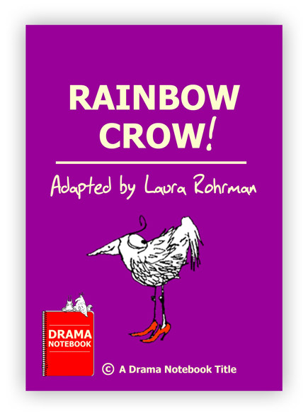Rainbow Crow Royalty-free Fable Play Script for Schools-
