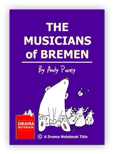 The Musicians of Bremen Royalty-free Play Script for Schools-