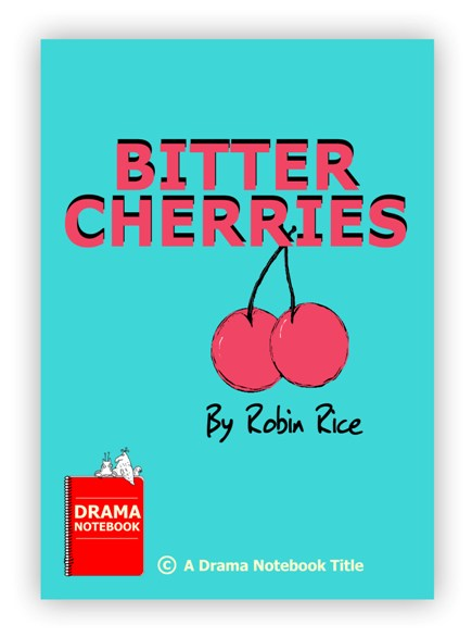 Royalty-free Play Script for Schools-Bitter Cherries