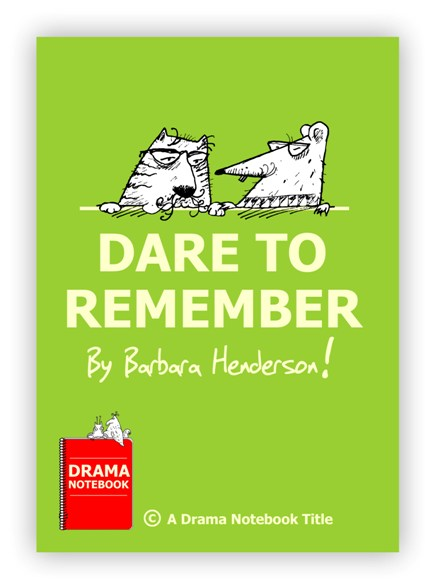 Royalty-free Play Script for Schools-Dare to Remember