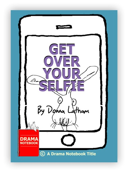 Royalty-free Play Script for Schools-Get Over Your Selfie