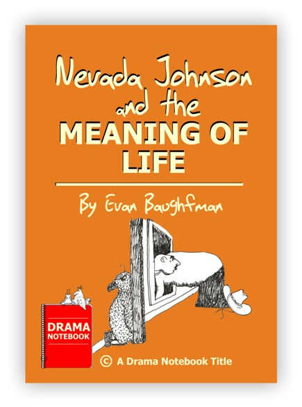 Royalty-free Play Script for Schools-Nevada Johnson and the Meaning of Life