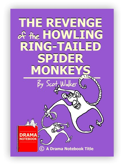 Royalty-free Play Script for Schools-The Revenge of the Howling Ring-Tailed Spider Monkeys